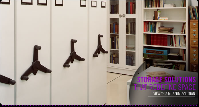 Learn more about our preservation storage, archival storage, and museum storage solutions
